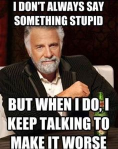 keep talking most interesting man meme